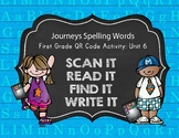 Journeys First Grade Spelling Words QR Codes Unit 6