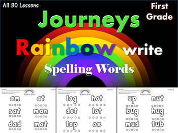 Journeys First Grade~Rainbow Write~ Spelling Words (Lesson 1-30)