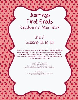 Journeys (2011-2014 editions) First Grade Supplemental Word Work Unit 3