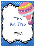 Journeys First Grade The Big Trip Unit 4 Lesson 17