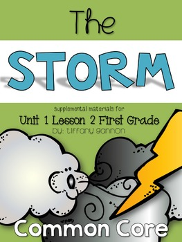 Journeys First Grade Unit 1 Lesson 2 The Storm