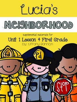 Journeys First Grade Unit 1 Lesson 4 Lucia's Neighborhood