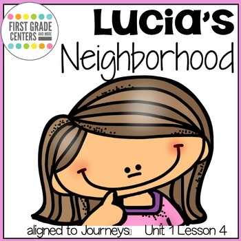 Lucia's Neighborhood: Journeys First Grade Unit 1 Lesson 4