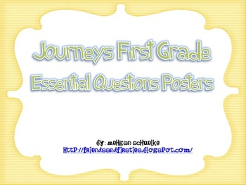 Journeys First Grade Unit 2 Essential Questions