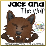 Jack and the Wolf aligned with Journeys First Grade Unit 2 Lesson 6