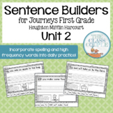 Journeys First Grade Unit 2 Lessons 6-10 Sentence Builders