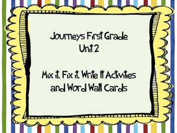 Journeys First Grade Unit 2 Mix It Fix and High Frequency Words