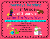 Journeys First Grade Unit 3 Bundle of Letter Tile Activities for each story