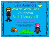 Journeys 1st Grade Reading Unit 3 Lesson 11 Sea Animals Letter Tile Activity