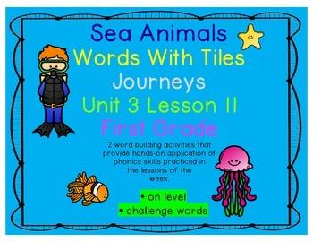Journeys 1st Grade Reading Unit 3 Lesson 11 Sea Animals Letter Tile Activity