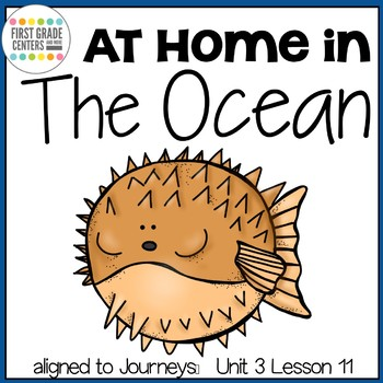 At Home in the Ocean aligned with  Journeys First Grade Unit 3 Lesson 11