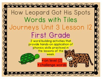 How Leopard Got His Spots Letter Tiles Journeys First Grade Unit 3 Lesson 12