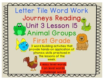 Animal Groups Letter Tiles Activity Journeys First Grade Unit 3 Lesson 15