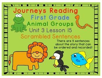 Animal Groups Scrambled Sentences Journeys First Grade Unit 3 Lesson 15
