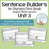 Journeys First Grade Unit 3 Lessons 11-15 Sentence Builders