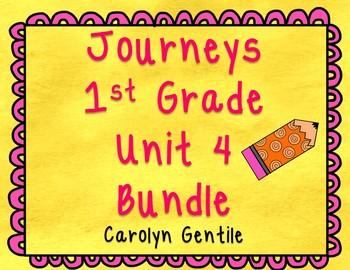 Journeys First Grade Unit 4 Bundle 2012, 2014, 2017