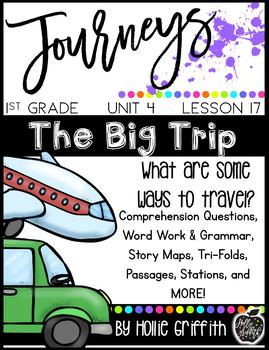 Journeys First Grade {Unit 4, Lesson 17, The Big Trip}