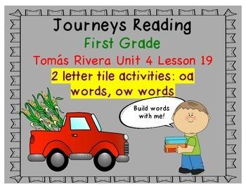 Tomas Rivera Letter Tiles for oa & ow words Journeys 1st Grade Unit 4 Lesson 19