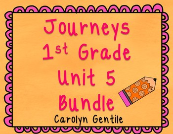 Journeys First Grade Unit 5 2012 Version Bundle