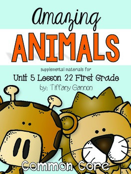Journeys First Grade Unit 5 Lesson 22 Amazing Animals