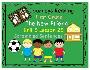 The New Friend Scrambled Sentences Journeys First Grade Unit 5 Lesson 25