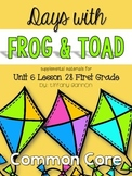 Journeys First Grade Unit 6 Lesson 28 Days With Frog and Toad