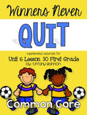 Journeys First Grade Unit 6 Lesson 30 Winners Never Quit