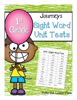 Journeys Unit Sight Word Tests First Grade