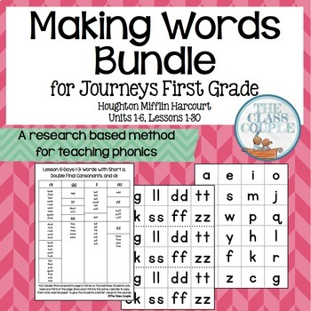 Journeys First Grade Making Words: FULL YEAR BUNDLE! (Units 1-6)