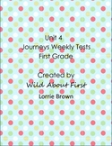 Journeys First-Grade Weekly Assessment Unit 4 (RLA tests)