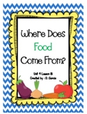 Journeys First Grade Where Does Food Come From?