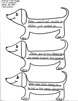 Journeys First Grade: Whistle For Willie/ Unit 5-Lesson 23/ CAUSE AND EFFECT