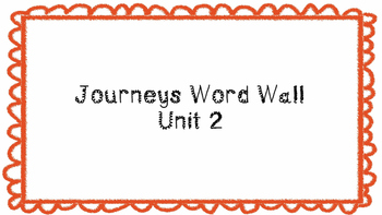 Journeys First Grade Word Wall Unit 2