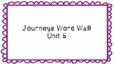 Journeys First Grade Word Wall Unit 5