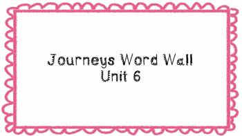Journeys First Grade Word Wall Unit 6