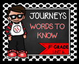 Journeys First Grade | Words to know | Unit 6