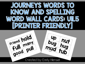 Journeys First Grade Words to Know and Spelling Word Wall Cards U1L5