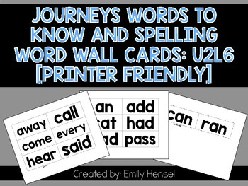 Journeys First Grade Words to Know and Spelling Word Wall Cards U2L6