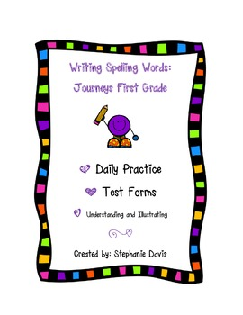 Journeys First Grade- Writing Spelling Words (Lessons 1-30)