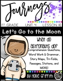 Journeys First grade {Unit 4, Lesson 16, Let's Go to the Moon!}