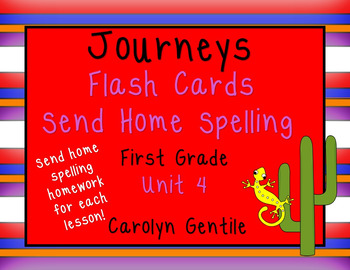 Journeys Flashcards and Send Home Spelling Homework First Grade Unit 4