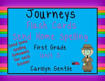 Journeys Flashcards and Send Home Spelling Homework Unit 3