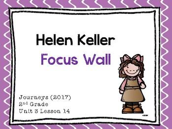 Journeys: Focus Wall - Unit 3 Lesson 14 - Helen Keller