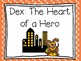 Journeys: Focus Wall - Unit 4 Lesson 20 - Dex: The Heart of a Hero