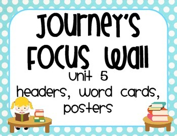Journeys Focus Wall Unit 5