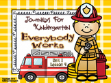 Journeys For Kindergarten Everybody Works Unit 1 Lesson 4