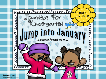 Journeys For Kindergarten Jump Into January Unit 3 Lesson 11