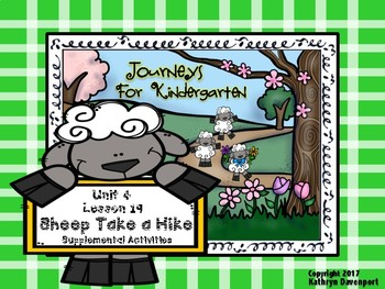Journeys For Kindergarten Sheep Take a Hike Unit 4 Lesson 19