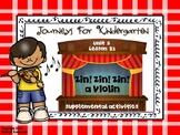 Journeys For Kindergarten Zin! Zin! Zin! a Violin Unit 5 Lesson 21