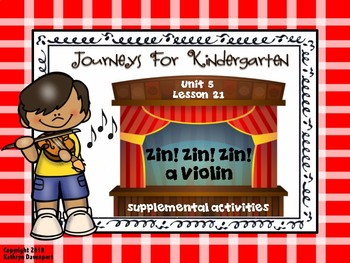 Journeys For Kindergarten Zin! Zin! Zin! a Violin Unit 5 Lesson 21